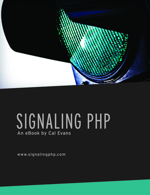 Cover of Signaling PHP by Cal Evans